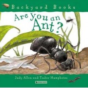 Are You an Ant?, Paperback