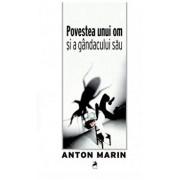 Povestea unui om si a gandacului sau/Anton Marin