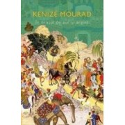 In orasul de aur si argint - Kenize Mourad