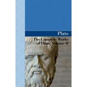 The Complete Works of Plato, Volume II, Paperback/Plato