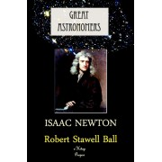 Great Astronomers (Isaac Newton) (eBook)