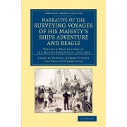 Darwin, Charles;Fitzroy, Robert;King, Phillip Parker; Narrative of the Surveying Voyages of His Majesty's Ships Adventure and Beagle - Volume