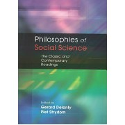 Philosophies of Social Science - The Classic and Contemporary Readings (Delanty Gerard)(Paperback) (9780335208845)