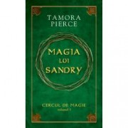 Magia lui Sandry. Seria Cercul de magie Vol. 1