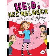 Heidi Heckelbeck and the Secret Admirer, Hardcover/Wanda Coven