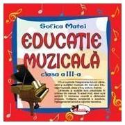 Educatie muzicala - compact disc audio, clasa a III-a