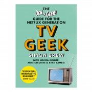 Octopus The Den of Geek Guide for the Netflix Generation - TV Geek (tapa blanda)