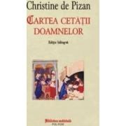 Cartea cetatii doamnelor - Editie Bilingva - Christine De Pizan