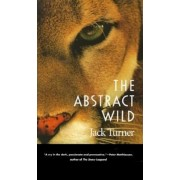 The Abstract Wild, Paperback
