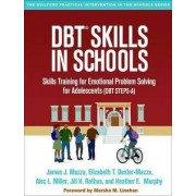 DBT (R) Skills in Schools by James J. Mazza