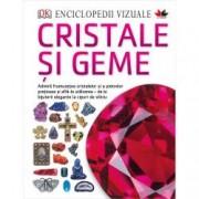 Cristale si Geme. Enciclopedii vizuale