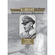German U-Boat Ace Heinrich Lehmann-Willenbrock - The Patrols of U-96 in World War II (Braeuer Luc)(Cartonat) (9780764354014)