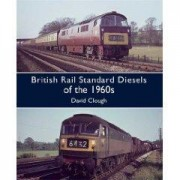 BRITISH RAIL STANDARD DIESELS OF THE 1960s David Clough