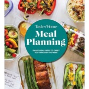Taste of Home Meal Planning: Smart Meal Prep to Carry You Through the Week, Hardcover/Taste of Home