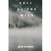 Call of the Wild, Paperback/Jack London