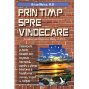 Prin timp, spre vindecare/Brian Weiss