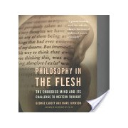 Philosophy in the Flesh - The Embodied Mind and Its Challenge to Western Thought (Lakoff George)(Paperback) (9780465056743)