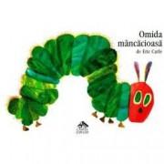 Omida mancacioasa The very hungry caterpillar Editie bilingva