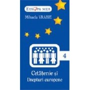 Cetatenie si drepturi europene (nr.4)