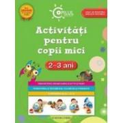 Activitati pentru copii mici 2-3 ani ed.2015