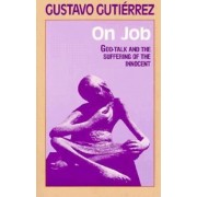 On Job: God-Talk and the Suffering of the Innocent, Paperback