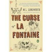 The Curse of La Fontaine, Paperback/M. L. Longworth