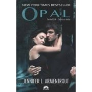 Lux Vol.3 Opal - Jennifer L. Armentrout