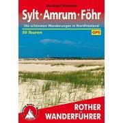 Pollmann, Bernhard Sylt Amrum Fhr: Die schnsten Wanderungen in Nordfriesland. 50 Touren. Mit GPS-Daten