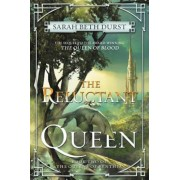The Reluctant Queen, Hardcover