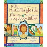 Biblia Para Ninos Historias de Jesus/The Jesus Storybook Bible: Cada Historia Susurra su Nombre/Every Story Whispers His Name, Hardcover/Sally Lloyd-Jones
