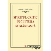 Spiritul critic in cultura romaneasca (eBook)