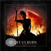 Video Delta Within Temptation - Let Us Burn (Elements & Hydra Live In Concert) - CD
