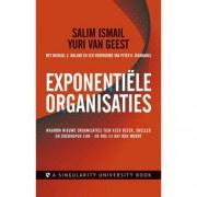 Exponentiële organisaties - Salim Ismail, Yuri van Geest en Michael S. Malone