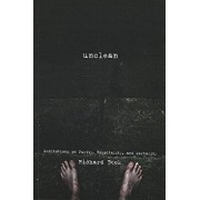 Unclean: Meditations on Purity, Hospitality, and Mortality, Paperback/Richard Beck