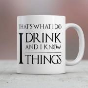 Nutcrackers Mok I Drink And I Know Things - Nutcrackers
