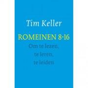 Romeinen 8-16 - om te lezen, te leren, te leiden - Tim Keller