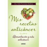 My Recipes Book Anticancer. Food and Life Anticancer (Spanish version)