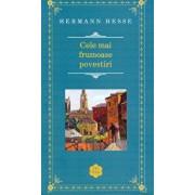 Cele mai frumoase povestiri/Hermann Hesse