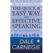 The Quick and Easy Way to Effective Speaking, Hardcover/Dale Carnegie