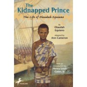 The Kidnapped Prince: The Life of Olaudah Equiano, Paperback