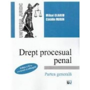 Drept procesual penal. Partea generala Ed. 2 - Mihai Olariu Catalin Marin