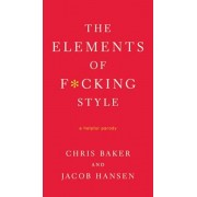 The Elements of Fcking Style, Paperback