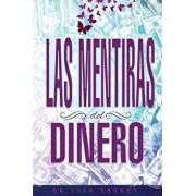 Las Mentiras del Dinero - Lies of Money Spanish, Paperback/Dr Lisa Cooney
