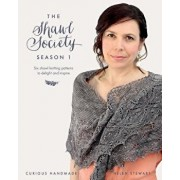The Shawl Society Season 1: Six Shawl Knitting Patterns to Delight and Inspire, Paperback/Helen Stewart