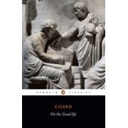 On the Good Life (Cicero Marcus Tullius)(Paperback) (9780140442441)
