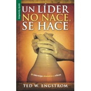 Un Lider No Nace, Se Hace = A Leader Is Not Born They Are Made, Paperback