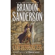 Oathbringer: Book Three of the Stormlight Archive/Brandon Sanderson