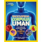 Enciclopedia corpului uman. O incursiune extraordinara prin corpul tau/***
