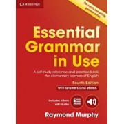 Essential Grammar in Use with Answers and Interactive eBook: A Self-Study Reference and Practice Book for Elementary Learners of English, Paperback/Raymond Murphy