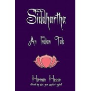 Siddhartha: An Indian Tale, Paperback/Herman Hesse
